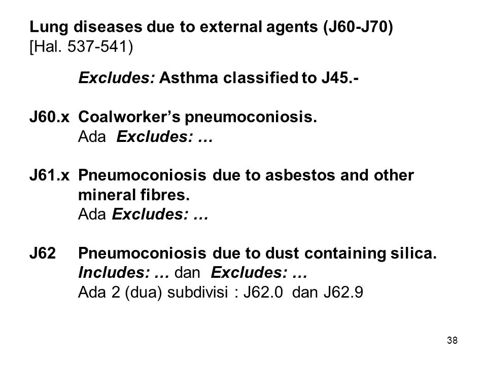 Lung diseases due to external agents (J60-J70) [Hal. 537-541)